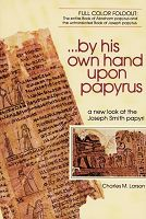 By His Own Hand Upon Papyrus