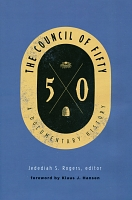 The Council of Fifty: A Documentary History