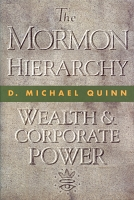 The Mormon Hierarchy: Wealth & Corporate Power Vol. 3