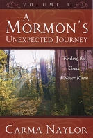A Mormon's Unexpected Journey Vol. 2