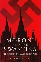 Moroni and the Swastika: Mormons in Nazi Germany