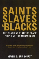 Saints, Slaves, & Blacks: The Changing Place of Black People within Mormonism