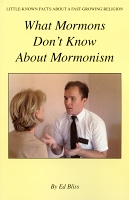 What Mormons Don't Know About Mormonism
