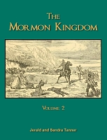 The Mormon Kingdom Vol. 2