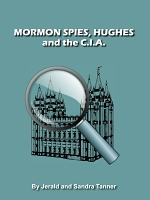 Mormon Spies, Hughes and the C.I.A.