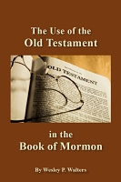 The Use of the Old Testament in the Book of Mormon [PDF]